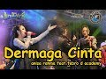 "DERMAGA CINTA "" NEW KENDEDES "" ANISA RAHMA  Feat FEBRO D' ACADEMI"