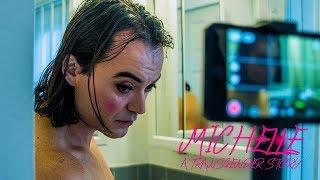 A Transgender Story - Michelle | Official Short Film | LGBTQ |