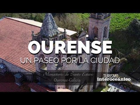 Un paseo por Ourense,  Galicia, España- Turismo Interoceánico