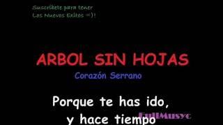 ARBOL SIN HOJAS CON LETRA - CORAZON SERRANO 2013 (EDWIN GUERRERO)