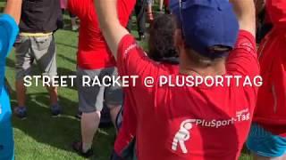 STREET RACKET @ Plusporttag