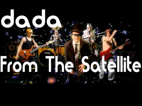 dada - From The Satellite