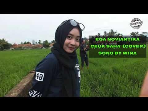 Ega Noviantika (DA2) - Ceuk Saha (COVER Video Lirik) song by Wina