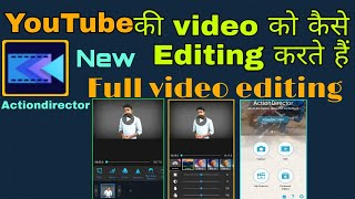 Actiondirector full video editing/new video editing apps/full video editing an Android phone/editing screenshot 2