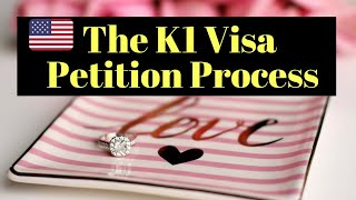 The K-1 Fiancee Visa Petition Process