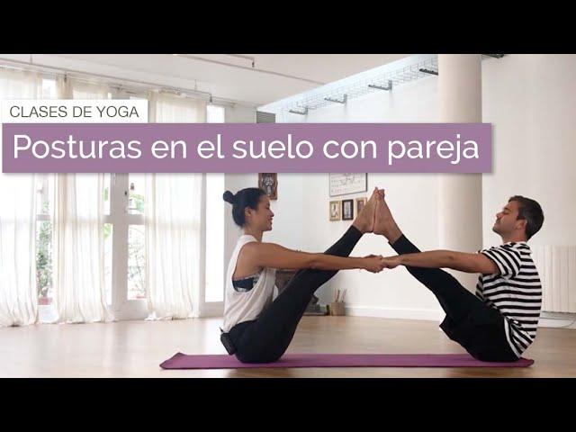 Posturas De Yoga En Pareja Fácil Youtube