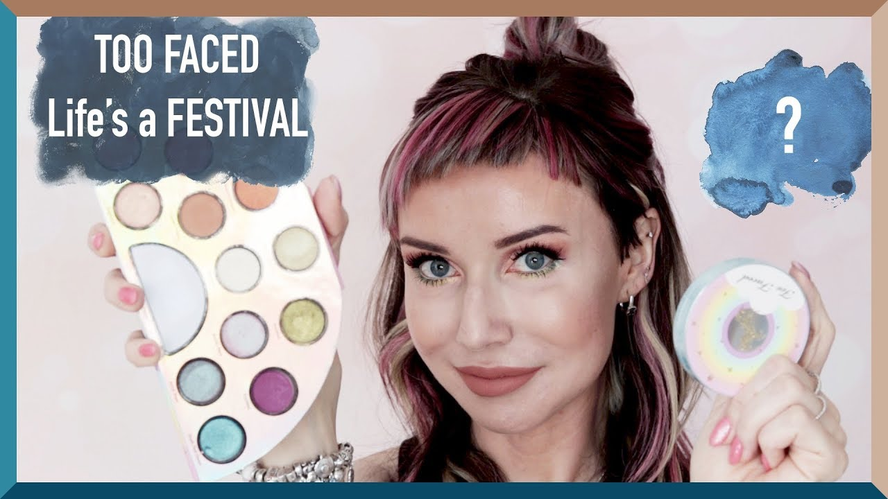 Too Faced Life's a FESTIVAL COLLECTION test kolekcji | DELICIOUS BEAUTY