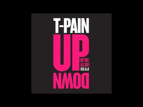 T-Pain - Up Down (Do This All Day) [feat. B.o.B.] (Clean Edit)