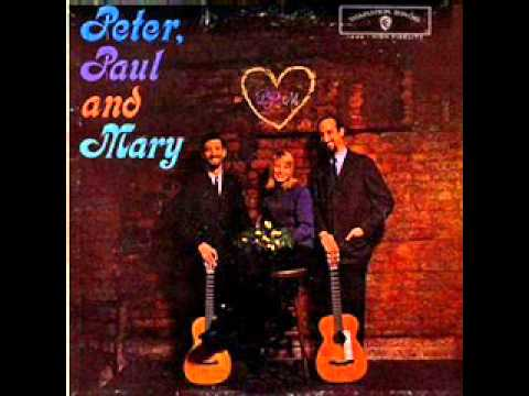 Peter, Paul & Mary  500 Miles 1962