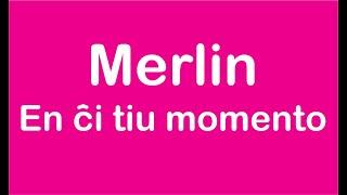 Merlin - En ĉi tiu momento (Petrópolis)