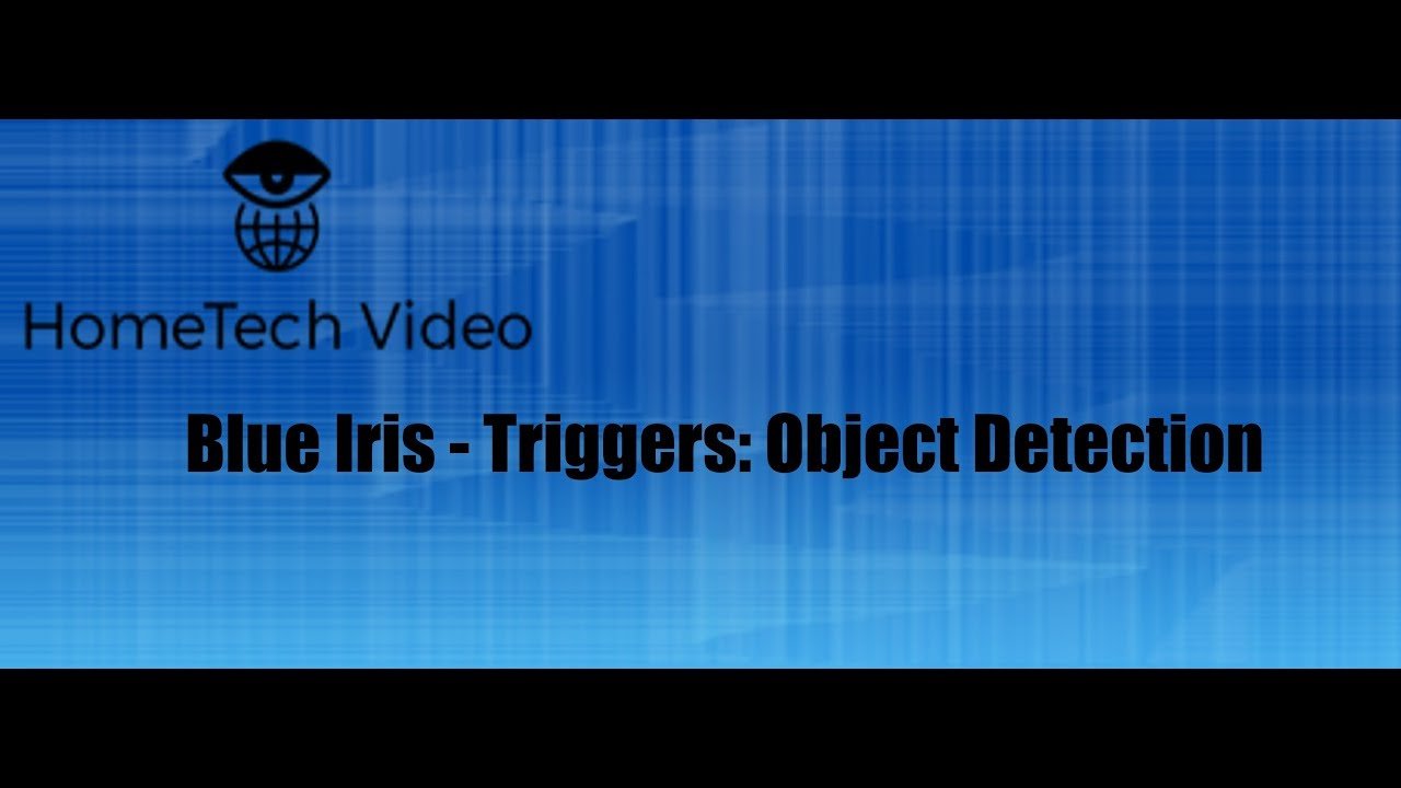 Blue Iris: Triggers - Object Detection