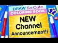 Draw So Cute Coloring Book | New Channel Announcement