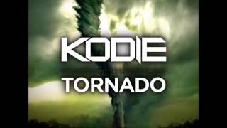 Kodie - Tornado (Official Radio Version)