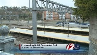 CIty of Pawtucket Proposes Commuter Rail Station
