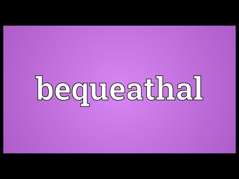 Header of bequeathal