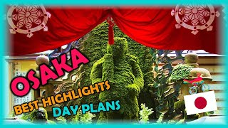 OSAKA Japan Travel Guide. Free Self-Guided Tours (Highlights, Attractions, Events)