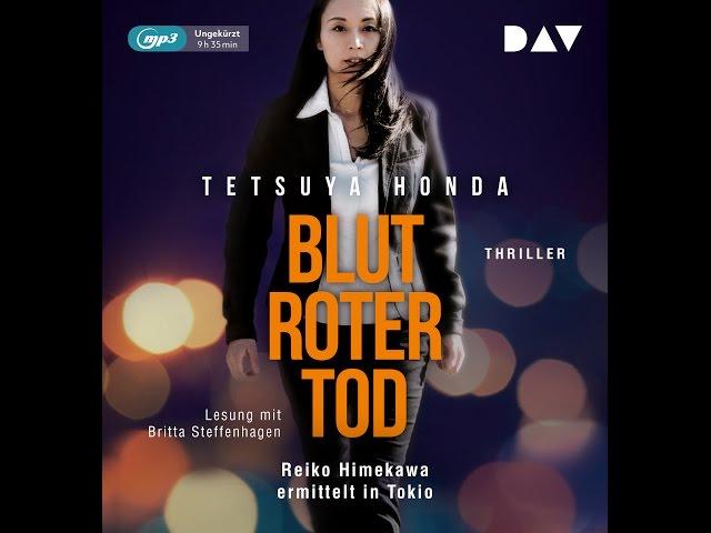 Bultroter Tod von Tetsuya Honda ungekürzt gelesen von Britta Steffenhagen