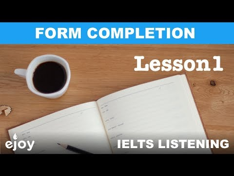 IELTS Listening Form Completion - Lesson 1