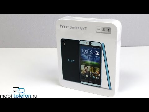 Распаковка HTC Desire Eye с двумя 13-Мп камерами (unboxing)