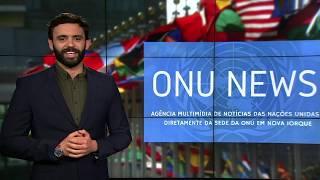 Destaque ONU News - 13 de dezembro de 2018