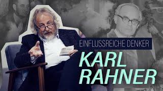 KARL RAHNER // Portraits des Glaubens # 1