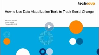Webinar - How to Use Data Visualization Tools to Track Social Change