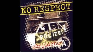 NO RESPECT - confidence (Full Album)