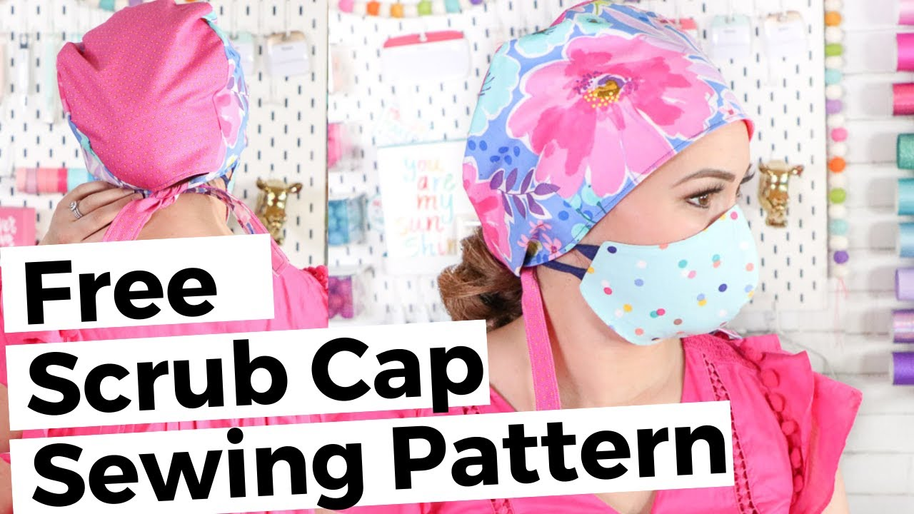 Diy Surgical Scrub Cap With Free Pattern To Pair With Cloth Face Mask Youtube