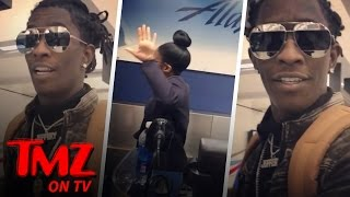 Young Thug Goes Off, Calling Airline Staff