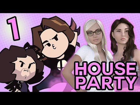House Party: Wildest Party Ever - PART 1 - Game Grumps