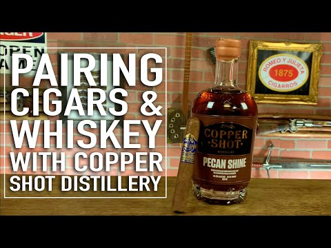 Pairing Cigars & Whiskey with Copper Shot Distillery
