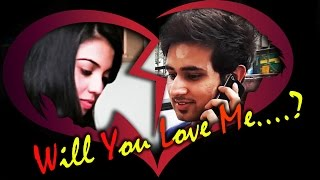 will you love me   a heart touching story   with english subtitles   short hd film