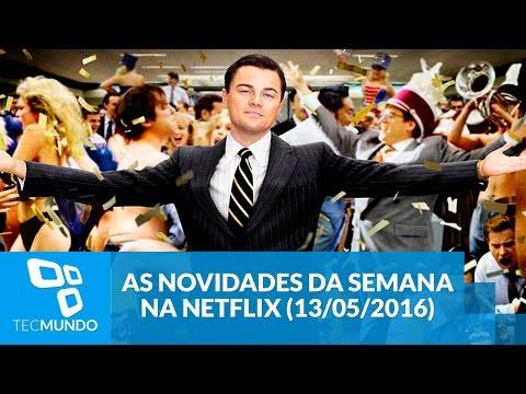 As novidades da semana na Netflix (13/05/2016)