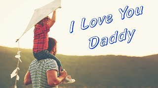 Happy Father's Day  best father in the world  whatsapp status for father love