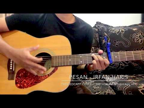 IRFAN HARIS Pesan - TheIcedCapp Cover + easy chords