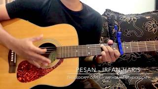 [1.98 MB] IRFAN HARIS Pesan - TheIcedCapp Cover + easy chords