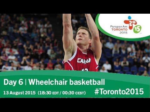 Day 6   Wheelchair basketball   Toronto 2015 Parapan American Games