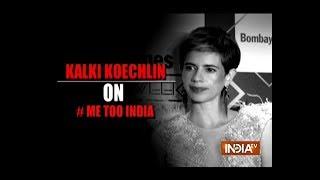 Kalki Koechlin says she is happy #MeToo Movement reached India