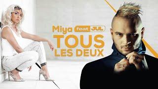 Miya - Tous Les Deux Ft. JuL (Vidéo Lyrics) Track 1