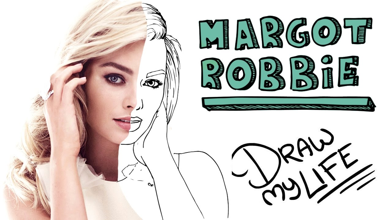 MARGOT ROBBIE | Draw My Life