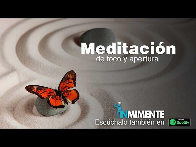 Meditación de foco y apertura