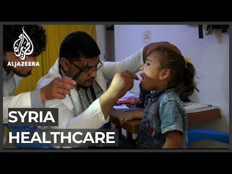 Syria's healthcare system in shambles due to war
