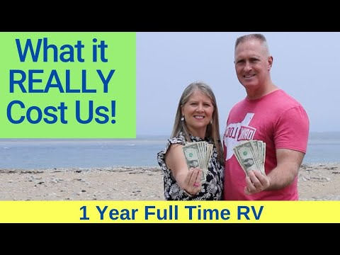 What It Cost To Live 1 Year Full Time RV (IT'S NOT FREE)