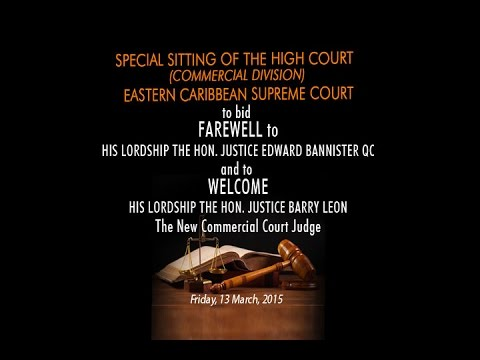 Special Sitting of the High Court (Commercial Division) Eastern Caribbean Supreme Court
