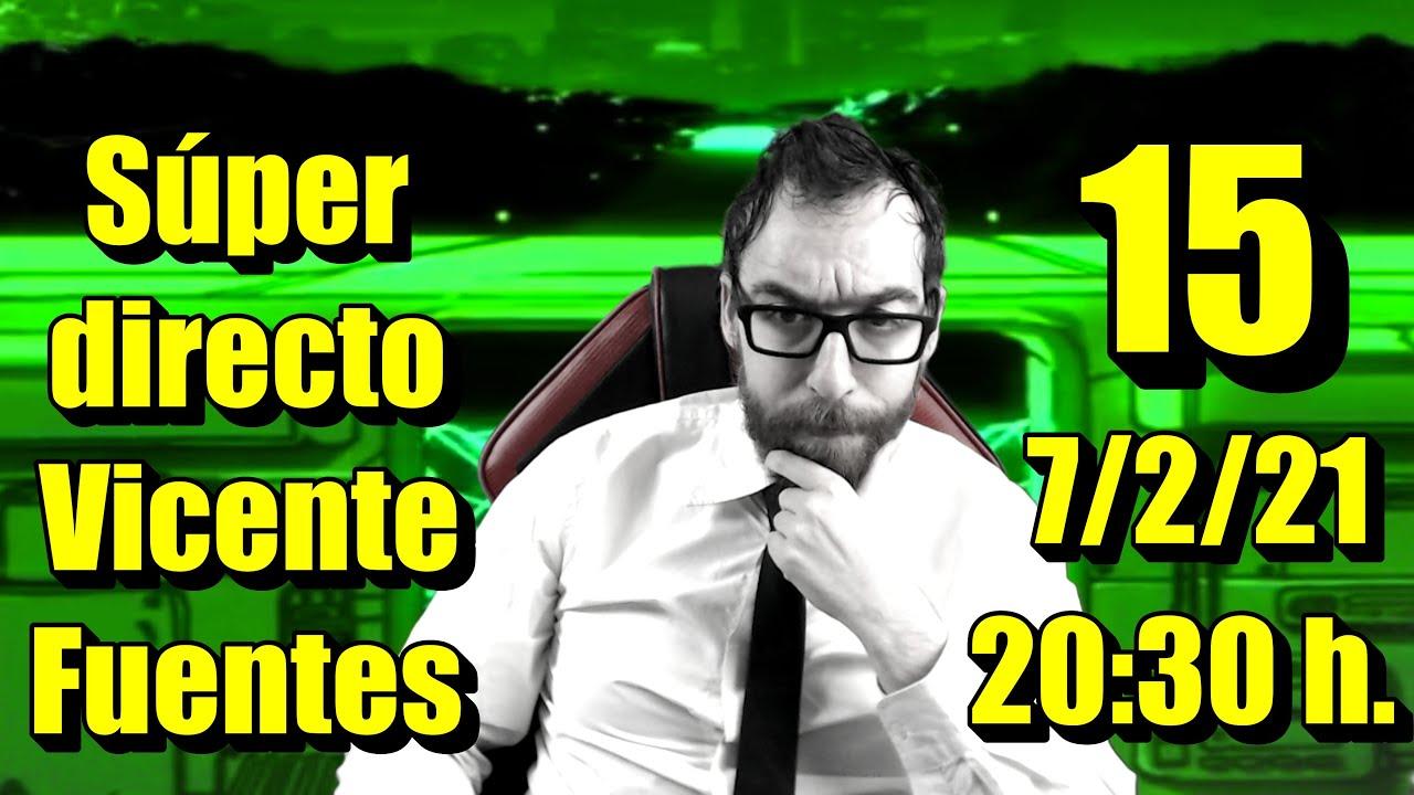Súper Directo Vicente Fuentes Número 15