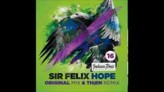 Sir Felix   Hope (Original Mix)