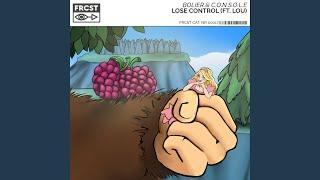 Lose Control (feat. Lou)