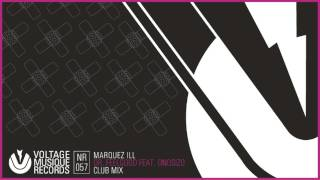 Marquez Ill - Dr. Feelgood feat. Onosizo (Club Mix) // Voltage Musique Official
