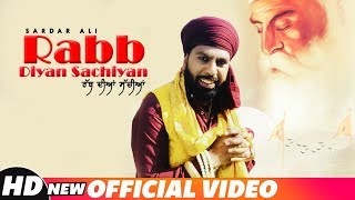 Rabb Diyan Sachiyan (Full Video) | Sardar Ali | Latest Punjabi Songs 2018 | Speed Records