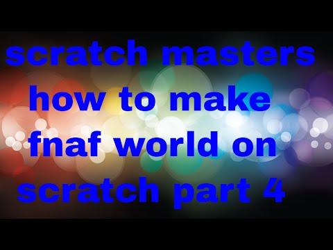 how to make fnaf world on scratch (part 4)